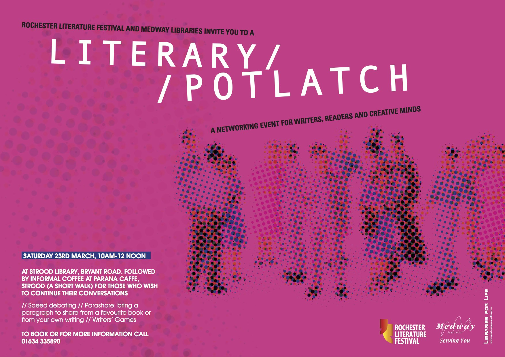 Creative Minds Literary Potlatch - A Feast of Inspiration - 23rd March 2013 - Strood