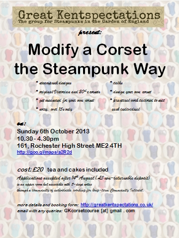 Modify a Corset the Steampunk Way -  Sunday 6th October 2013 - Rochester